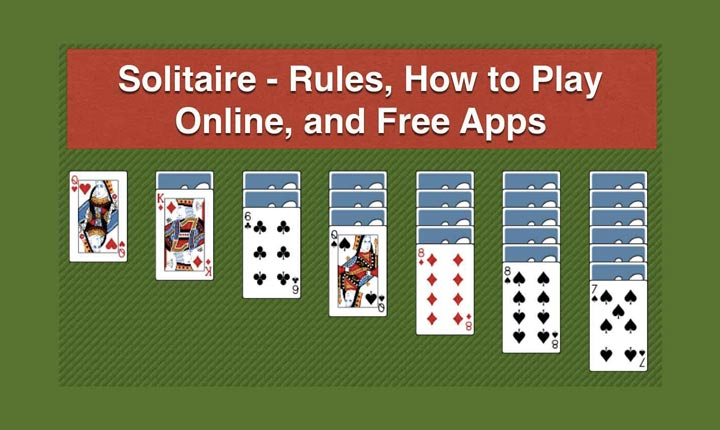 How to play solitaire - A complete solitaire game guide to win