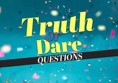 A unique set of the best truth and dare questions: Transform the game time